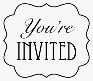 You Are Invited Png Free Hd You Are Invited Transparent Image Pngkit